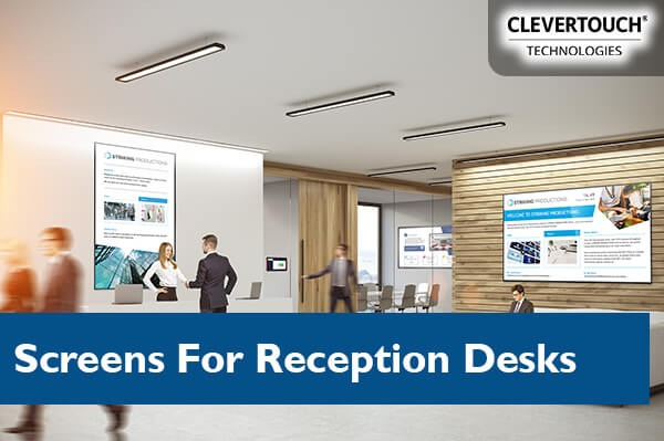 Screens & Media Players For Reception Desks & Waiting Rooms