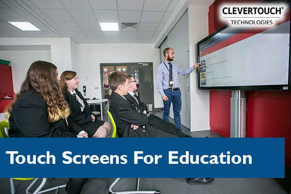 Interactive Touch Screens For Education